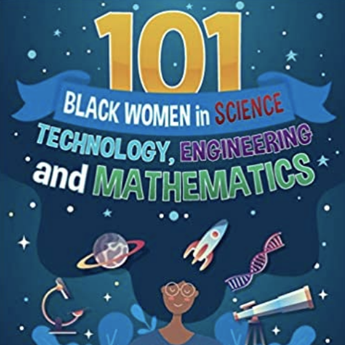 13 Books on Brilliant Black Women in Science to Inspire Your Kids